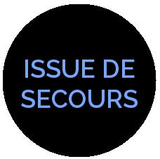 ISSUE DE SECOURS
